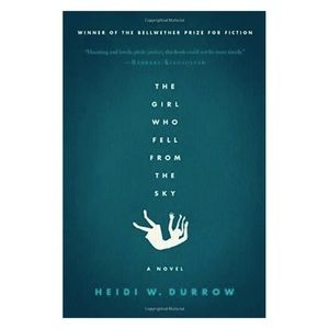 The Girl Who Fell From the Sky by Heidi W. Burrow